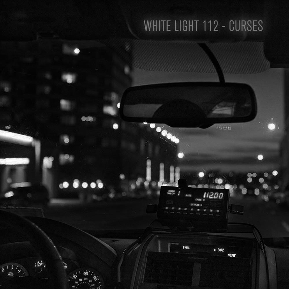 White Light 112 - Curses