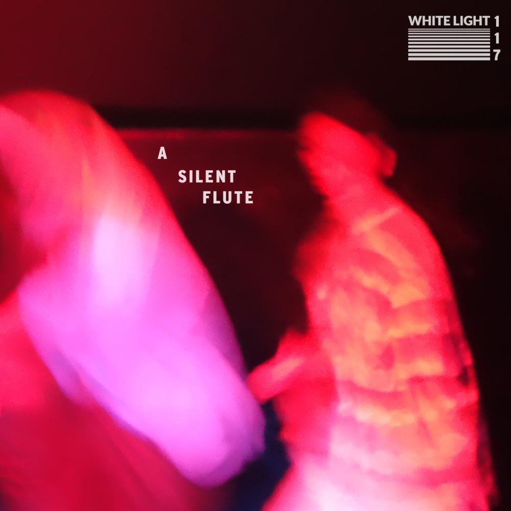 White Light 117 - A Silent Flute