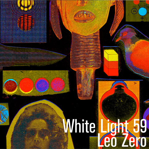 White Light 59 - Leo Zero
