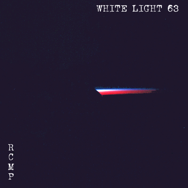 White Light 63 -  RCMP