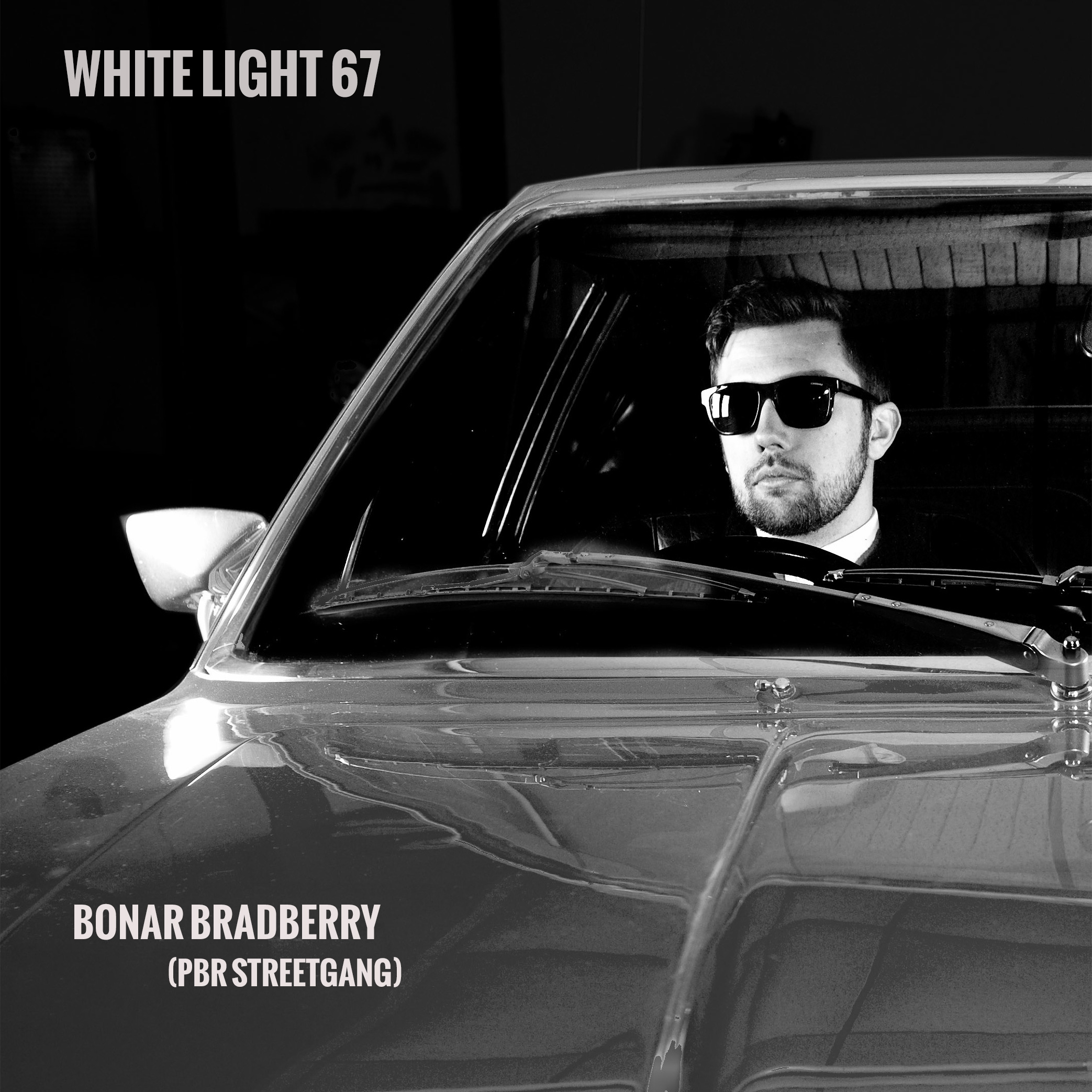 White Light 67 - Bonar Bradberry (PBR Streetgang)