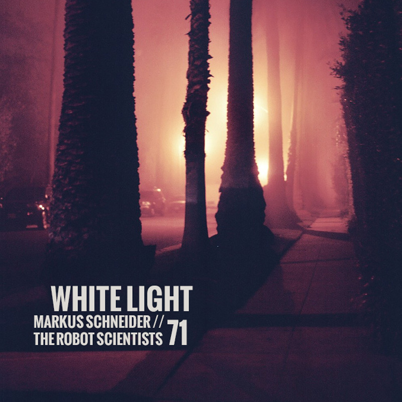 White Light 71 - Markus Schneider