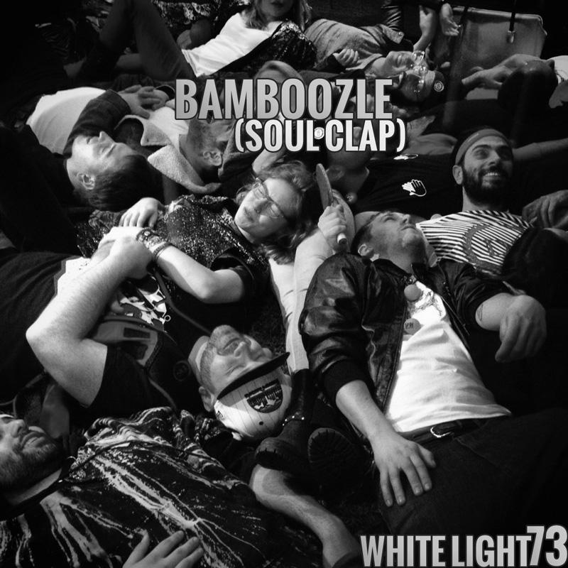 White Light 73 - Bamboozle (Soul Clap)