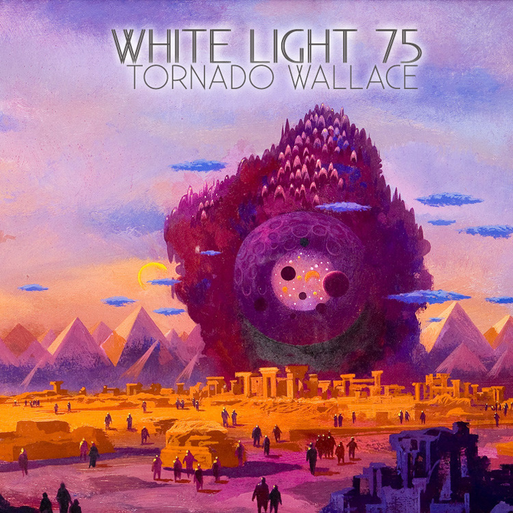 White Light 75 - Tornado Wallace