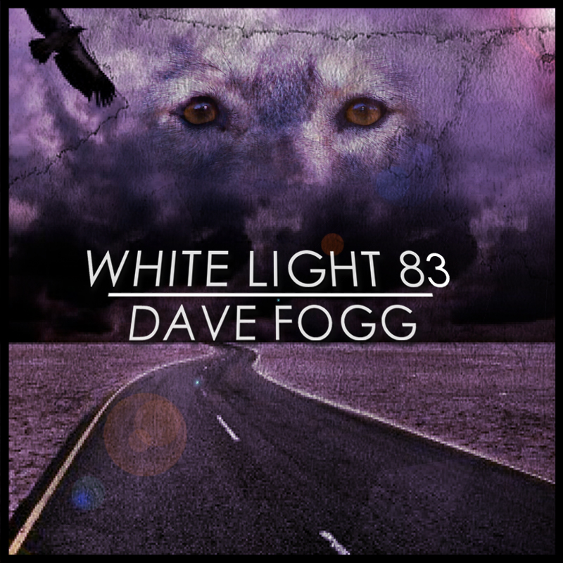 White Light 83 Dave Fogg