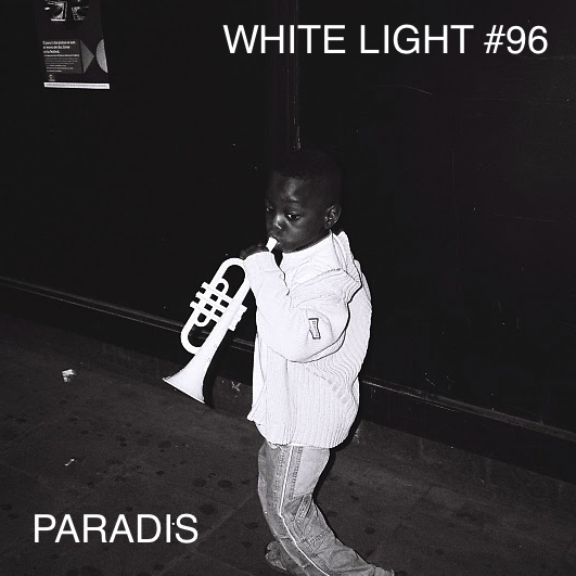 White Light 96 - Paradis